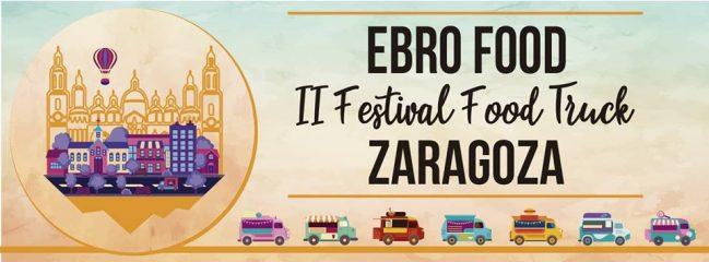 ¡Vuelve Ebro Food! II Festival Food Trucks de Zaragoza